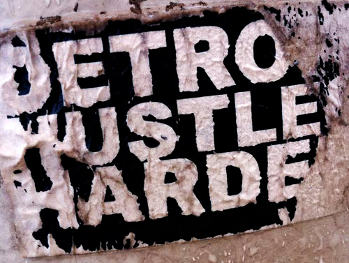 detroit hustles harder