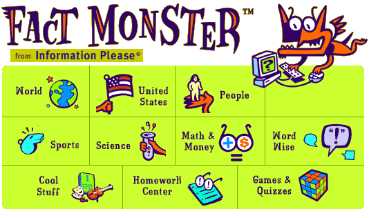 Fact Monster: Online Almanac, Dictionary, Encyclopedia, and ...